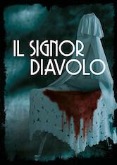 Search netflix Il signor Diavolo